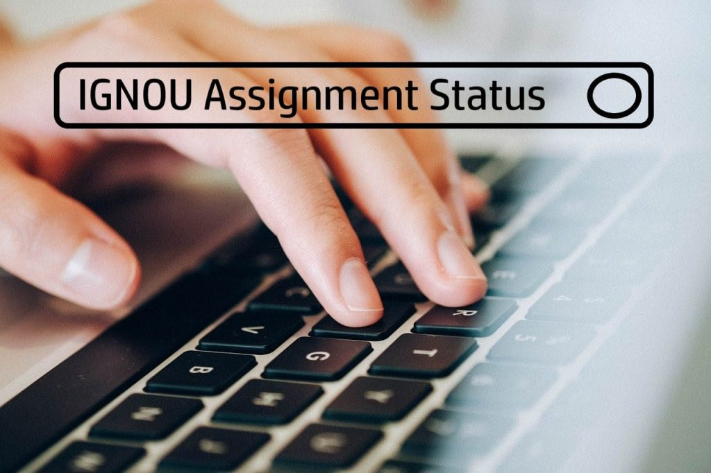 IGNOU Assignment Status